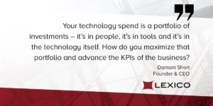Quote from Lexico CEO Damani Short on business-centered technology