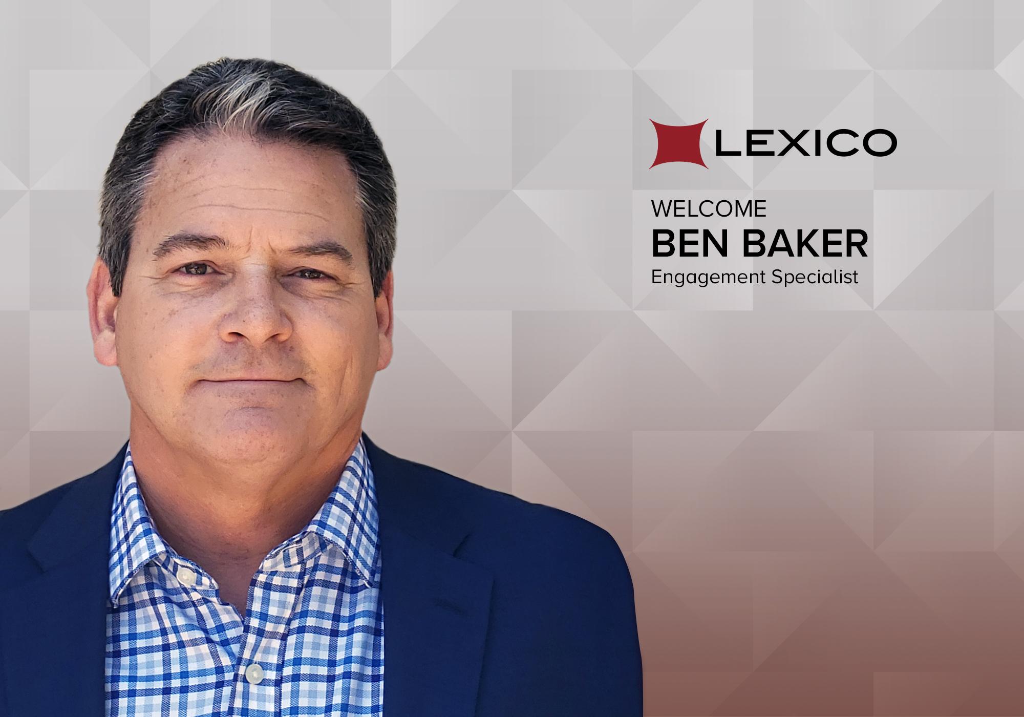 Ben Baker, Engagement Specialist, Lexico