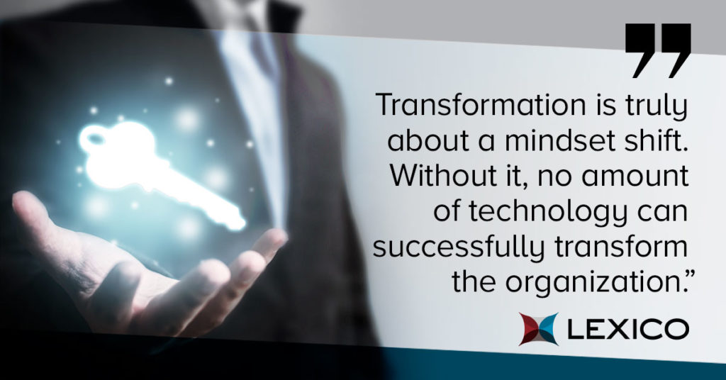Mindset is key to a successful transformation
